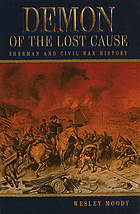 Demon of the Lost Cause : Sherman and Civil War history