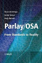 Parlay/OSA : from standards to reality
