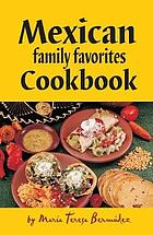 Mexican family favorites cook book