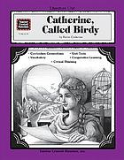 A literature unit for Catherine, called Birdy by Karen Cushman
