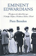 Eminent Edwardians : four figures who defined their age, Northcliffe, Balfour, Pankhurst, Baden-Powell