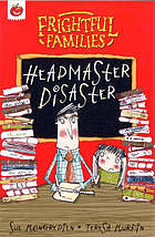 Headmaster disaster