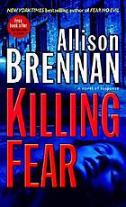 Killing fear : a novel of suspense