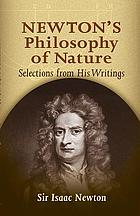 Newton's philosophy of nature : selections from his writings
