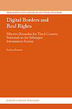 Digital borders and real rights : effective remedies for third-country nationals in the Schengen Information System