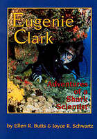 Eugenie Clark : adventures of a shark scientist