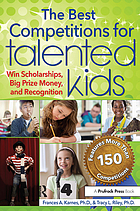 The best competitions for talented kids : win scholarships, big prize mony, and recognition