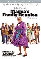 Tyler Perry's Madea's family reunion : the movie