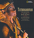Tutankhamun : the mystery of the boy king