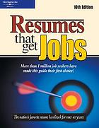 Resumes that get jobs