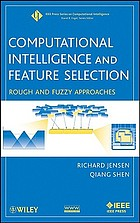 Computational intelligence and feature selection : rough and fuzzy approaches