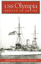 USS Olympia : herald of empire