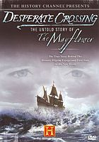 Desperate crossing : the untold story of the Mayflower