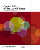Census atlas of the United States : Census 2000 special reports