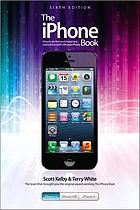 The iPhone book : how to do the most important, useful & fun stuff with your iPhone