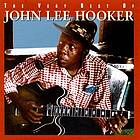 The very best of John Lee Hooker.