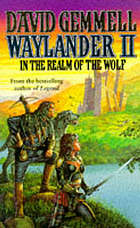Waylander II : in the realm of the wolf.