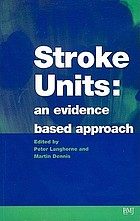 Stroke units : an evidence based approach
