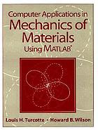 Computer applications in mechanics of materials using MATLAB