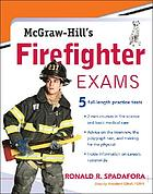 McGraw-Hill's firefighter exams