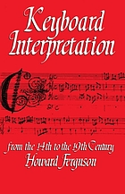 Keyboard interpretation from the 14th to the 19th century : an introduction
