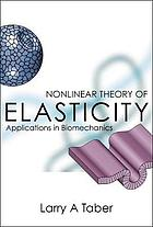 Nonlinear theory of elasticity : applications in biomechanics