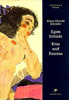 Egon Schiele : eros and passion