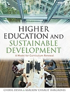 Higher education and sustainable development : a model for curriculum renewal