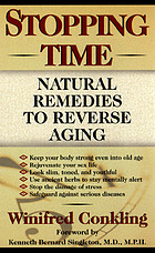 Stopping time : natural remedies to reverse aging