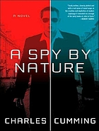 A spy by nature : a novel