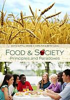 Food & society : principles and paradoxes