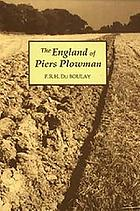 The England of Piers Plowman : William Langland and his vision of the fourteenth century