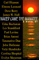 Naked came the manatee : a novel