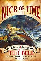Nick of time : an adventure through time