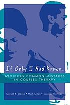 If only I had known ... : avoiding common mistakes in couples therapy