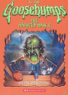 Goosebumps. / The haunted mask II