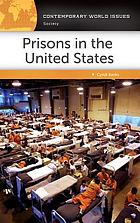 Prisons in the United States : a reference handbook