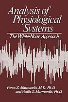 Analysis of physiological systems : the white-noise approach