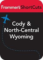 Cody and north-central Wyoming