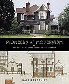 Pioneers of modernism : the arts and crafts movement in Australia