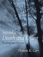 Introducing death and dying : readings and exercises