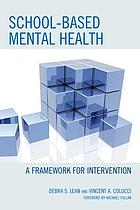 School-based mental health : a framework for intervention