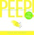 Peep! : a little book about taking a leap by  Maria Van Lieshout