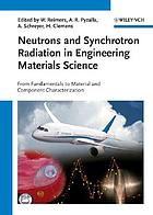 Neutrons and synchrotron radiation in engineering materials science : from fundamentals to superior materials characterization
