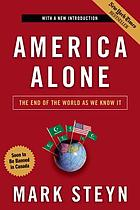 America alone : the end of the world as we know it