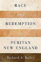 Race and redemption in Puritan New England