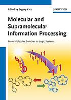 Molecular and supramolecular information processing : from molecular switches to unconventional computing