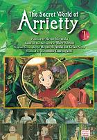 The secret world of Arrietty. 1