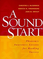A sound start : phonemic awareness lessons for reading success