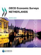 OECD Economic Surveys : Netherlands 2016.